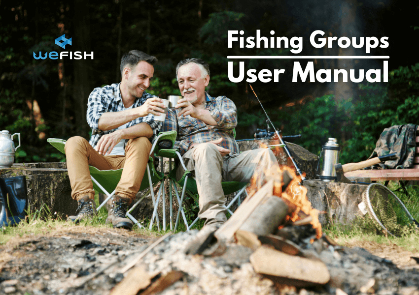 WeFish Fishing Groups User Manual